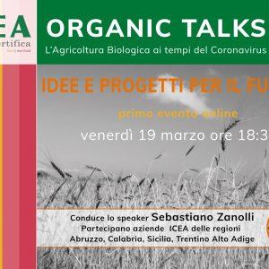 """Al via l'iniziativa """"Organic Talks: L'Agricoltura Biologica ai tempi del Coronavirus"""""""